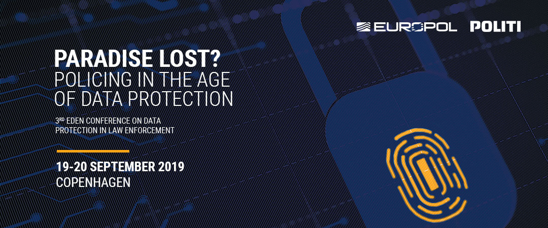 3rd EDEN Conference on Data Protection in Law Enforcement