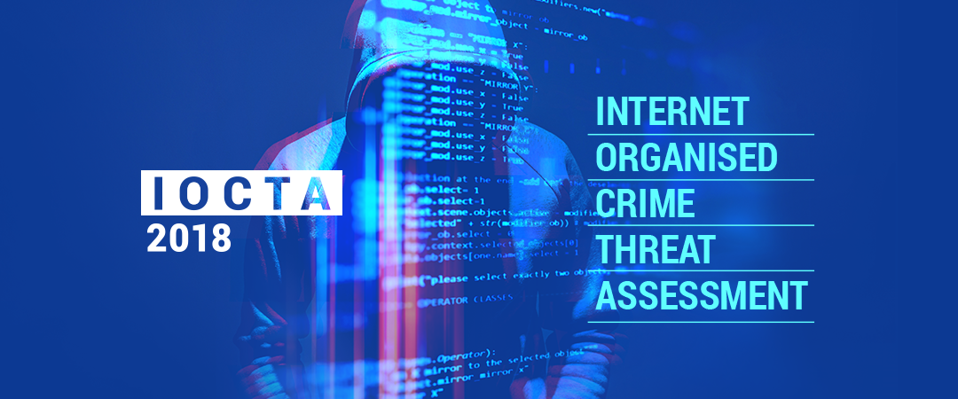 Internet Organised Crime Threat Assessment 2018 | Europol