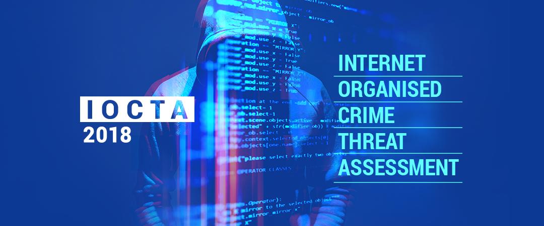 de4294f528 Internet Organised Crime Threat Assessment 2018