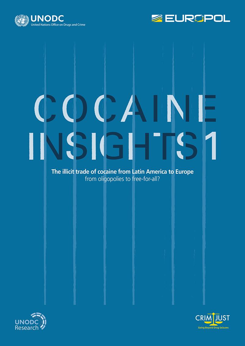 """Europol-UNODC """"Cocaine Insights Report"""" Gewalttätiger, vielfältiger und wettbewerbsfähiger."""
