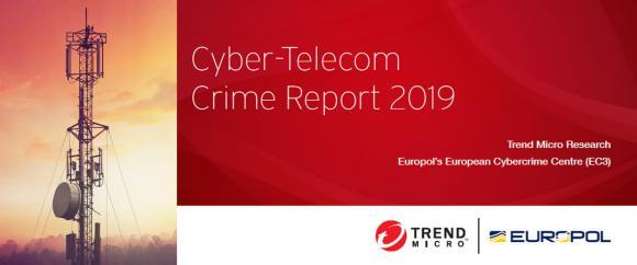 Cyber-Telecom Crime Report 2019