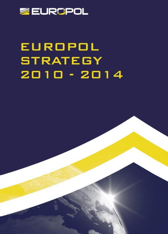 Europol Strategy 2010-2014 Report