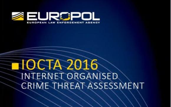 The Internet Organised Crime Threat Assessment (IOCTA) 2016
