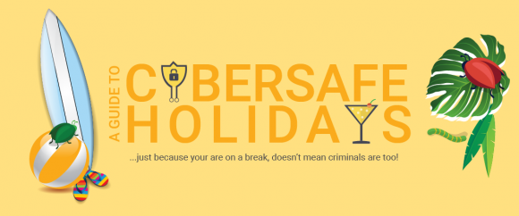 A Guide to Cybersafe Holidays